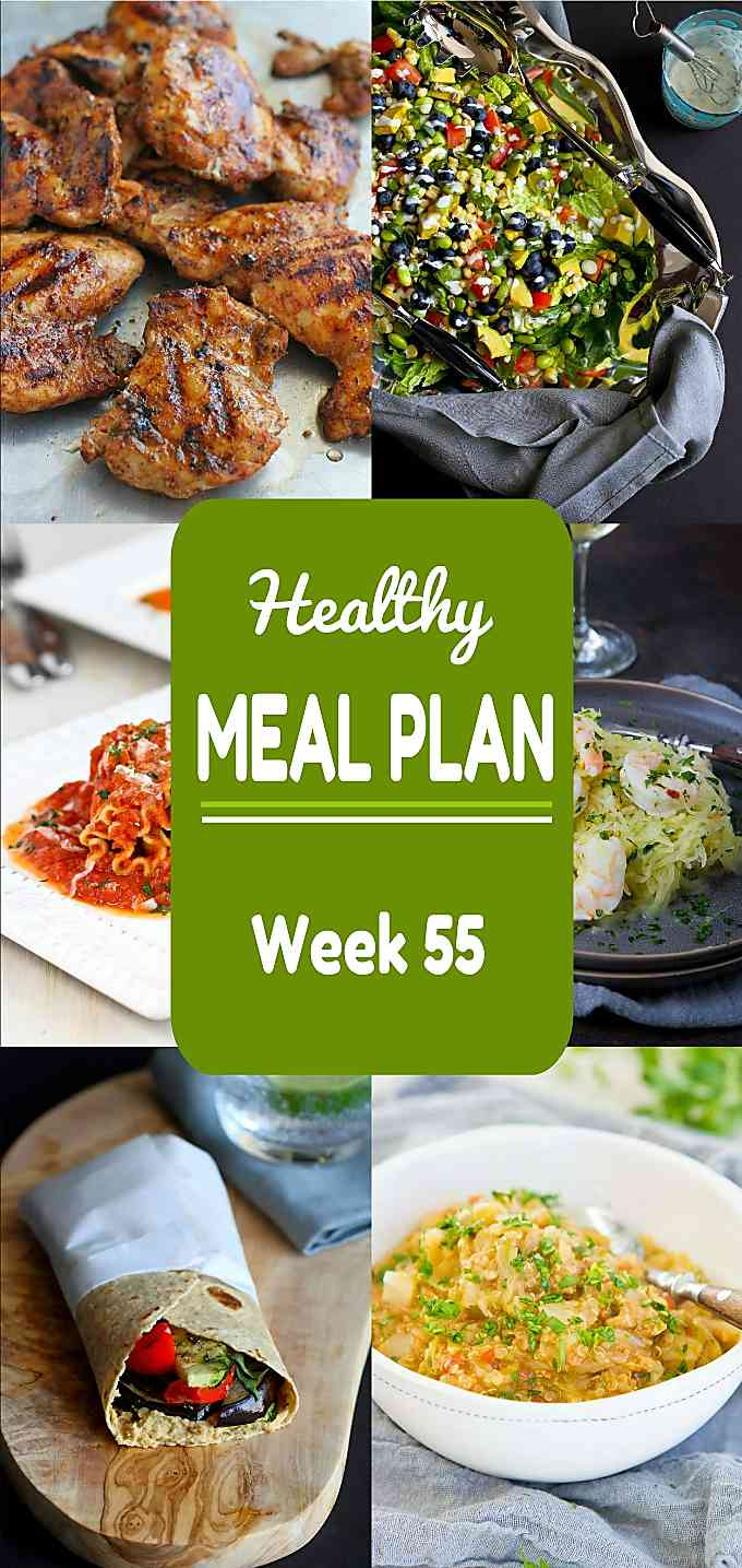 Healthy Meal Plan, Week 55 - Meat and Meatless Recipes