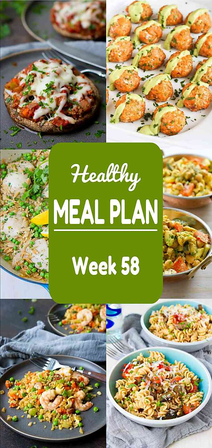 Healthy Meal Plan, Week 58 - Meat and Meatless Recipes
