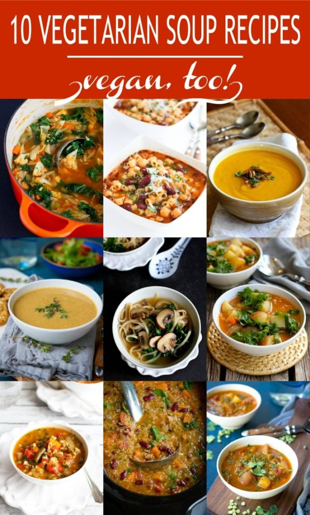 Looking for an easy meatless dinner recipe? These 10 Vegetarian Soup Recipes are favorites in our family. Hearty and delicious! #vegetarian #soup #vegan