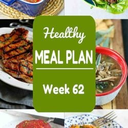 Healthy Meal Plan {Week 62}