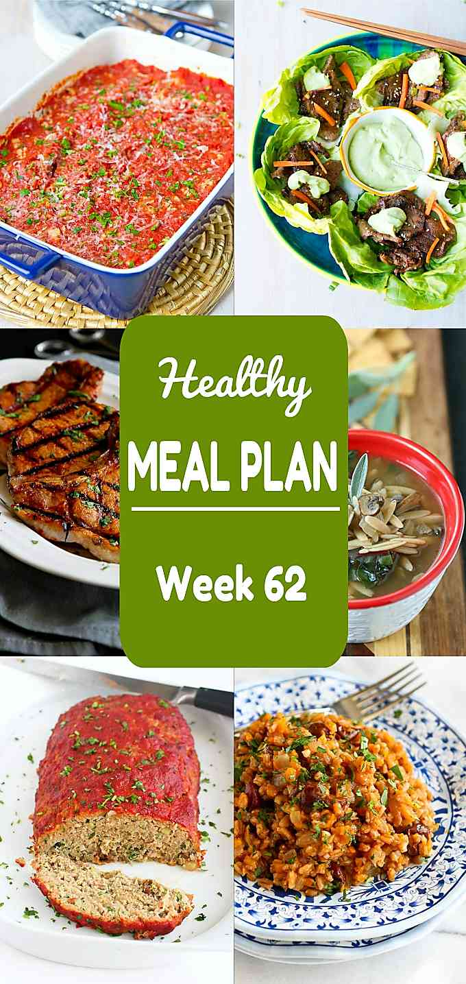 Healthy Meal Plan, Week 62 - Meat and Meatless Recipes