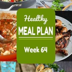 Healthy Meal Plan {Week 64}