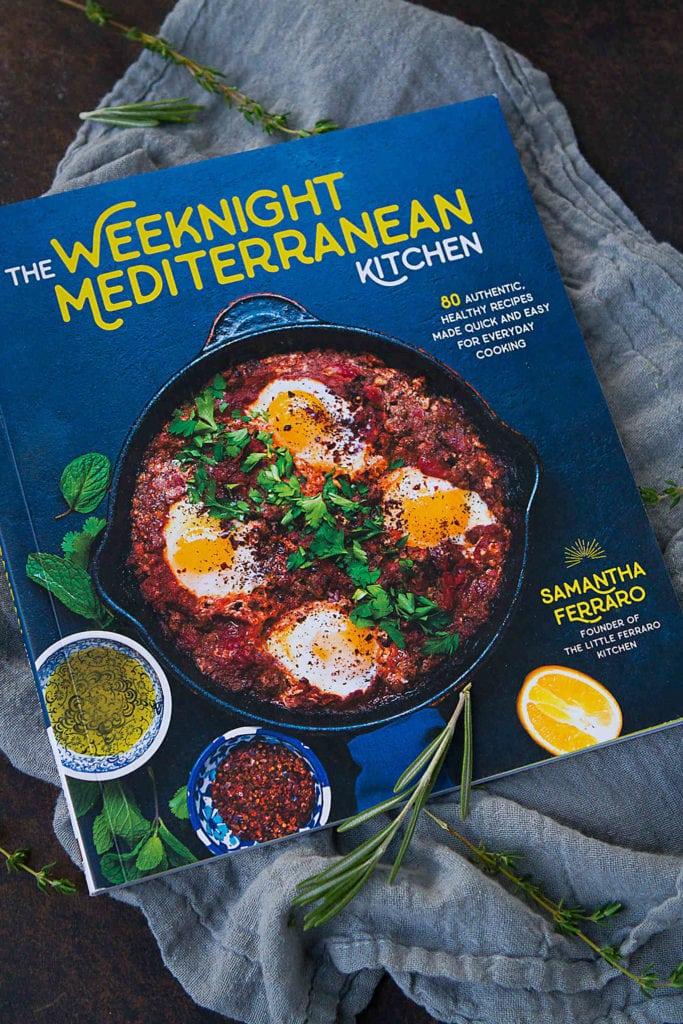 The Weeknight Mediterranean Kitchen by Samantha Ferraro #cookbook