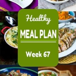 Healthy Meal Plan {Week 67}