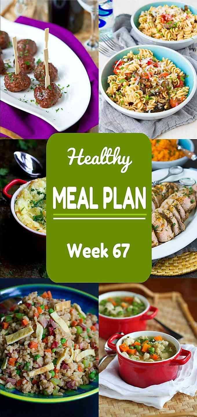 Healthy Meal Plan, Week 67 - Meat and Meatless Recipes