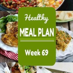 Healthy Meal Plan {Week 69}