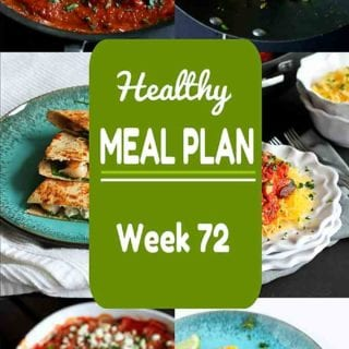 Ready for another addition of my healthy meal plan? Week 72 includes some family favorites, both meat and meatless, all with calorie counts and Weight Watchers SP. #mealplanning #weightwatchers