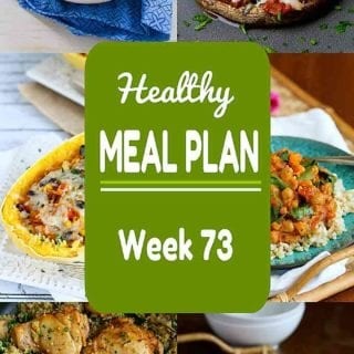 Plenty of meat and meatless dinner recipes in week 73 of my healthy meal plans. All include calories and Weight Watchers points. #weightwatchers #mealplanning
