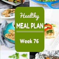 Healthy Meal Plan {Week 76}