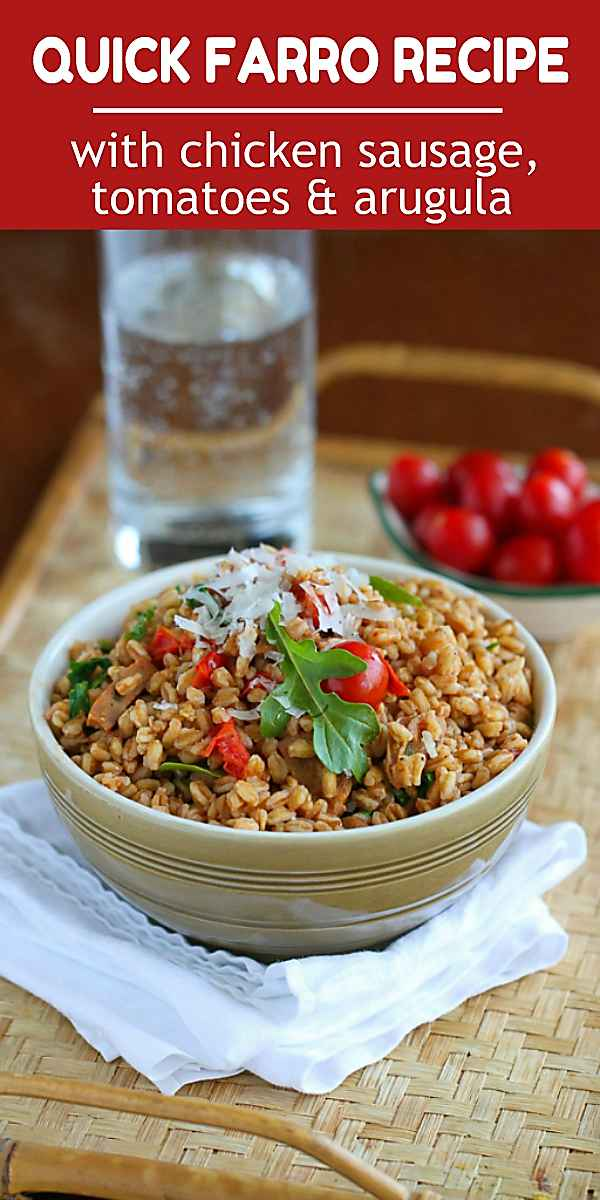 This quick farro recipe is packed with chicken sausage, sauteed tomatoes and arugula. Healthy and delicious! 224 calories and 6 Weight Watchers Freestyle SP #farrorecipe #sausagerecipes