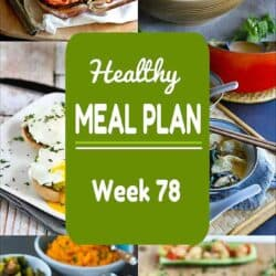Healthy Meal Plan {Week 78}