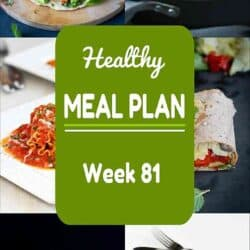 Healthy Meal Plan {Week 81}