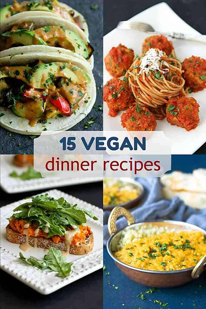 These 15 vegan dinner recipes are so full of flavor that you'll never call meatless meals boring again! Soup to pasta to curry - plenty of options for a plant based diet. #vegan #dinner #recipes