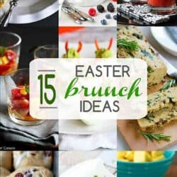 15 Easter Brunch Ideas – Fresh Springtime Recipes!