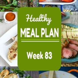 Healthy Meal Plan {Week 83}
