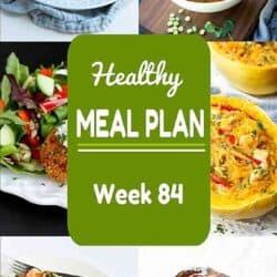 Healthy Meal Plan {Week 84}