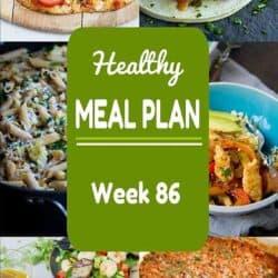 Healthy Meal Plan {Week 86}