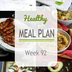 Healthy Meal Plan {Week 92}