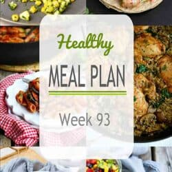 Healthy Meal Plan {Week 93}