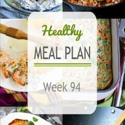 Healthy Meal Plan {Week 94}