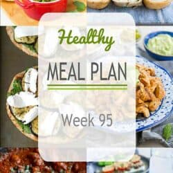 Healthy Meal Plan {Week 95}