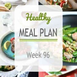 Healthy Meal Plan {Week 96}