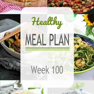 Week 100 of my Healthy Meal Plans includes both meat-filled and vegetarian dinner ideas, each with nutritional information and Weight Watchers SmartPoints. #mealplanning #mealplan #dinner
