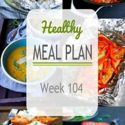 Healthy Meal Plan {Week 104}