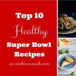 Top 10 Healthy Super Bowl Recipes