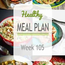 Healthy Meal Plan {Week 105}