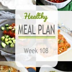 Healthy Meal Plan {Week 108}