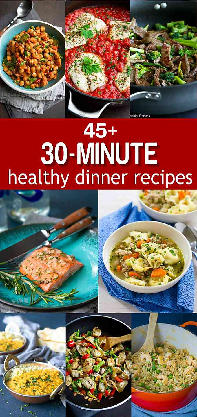 45 of my favorite 30-minute healthy dinner ideas all in one place! They are life-savers on those busy weeknights. Vegan, vegetarian, chicken, fish, pork and beef. Everything is covered! | Dinners | Recipe | Quick | Easy | For Weight Loss | For Two | Clean Eating #healthydinners #healthyrecipes #dinnerrecipes