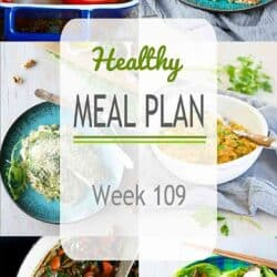 Healthy Meal Plan {Week 109}
