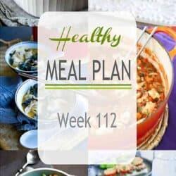 Healthy Meal Plan {Week 112}