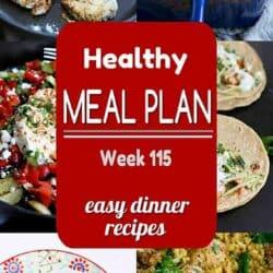 Healthy Meal Plan {Week 115}