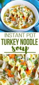 Put that leftover turkey to good use in this comforting, healthy Turkey Noodle Soup (Instant Pot or stovetop). Filled with fresh herbs. 255 calories and 5 Weight Watchers SP | Pressure Cooker | Homemade | Recipe | Easy | Healthy | Left Over | Instapot | From Scratch #turkeysoup #instantpot #pressurecooker #weightwatchers #leftoversrecipes #souprecipe