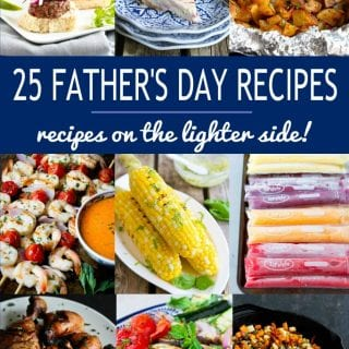 Collage of Father's Day recipes - main dishes, sides and desserts.