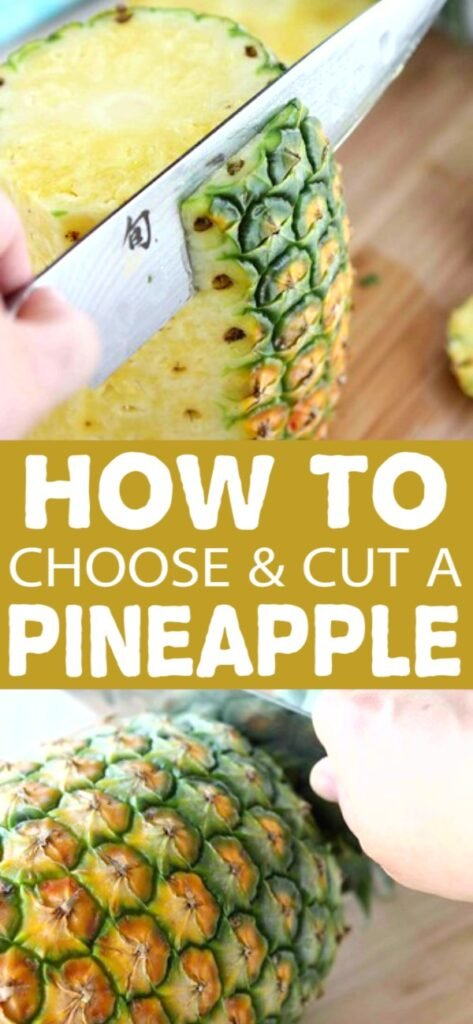 If you've ever wondered how to tell if a pineapple is ripe and how to cut a pineapple, there are plenty of tips and tricks in this post! | Easy | Presentation | Cooking Tips #howto #chooseapineapple #cutapineapple
